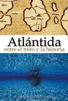 Atlántida entre el mito y la historia