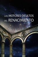 Los motores ocultos del Renacimiento