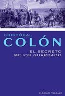 Cristóbal Colón. El secreto mejor guardado