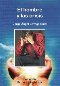El hombre y las crisis