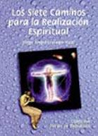 Los siete caminos para la realización espiritual